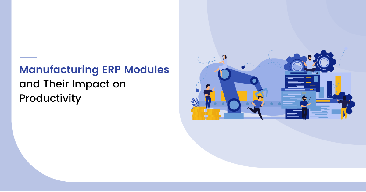 Manufacturing ERP Modules
